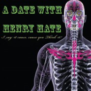 A Date With Henry Hate!